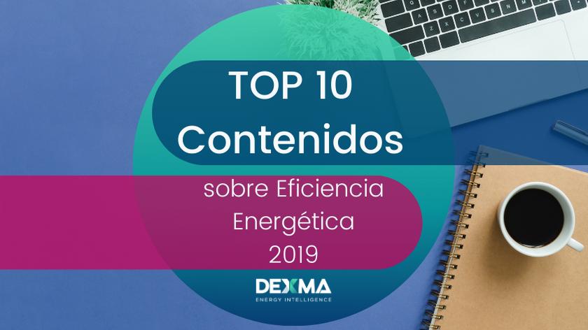 Top 10 Contenidos sobre Eficiencia Energética 2019
