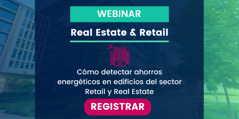 Cómo detectar Ahorros Energéticos de forma Automática sin Auditorías Tradicionales Webinar Especial Retail & Real Estate