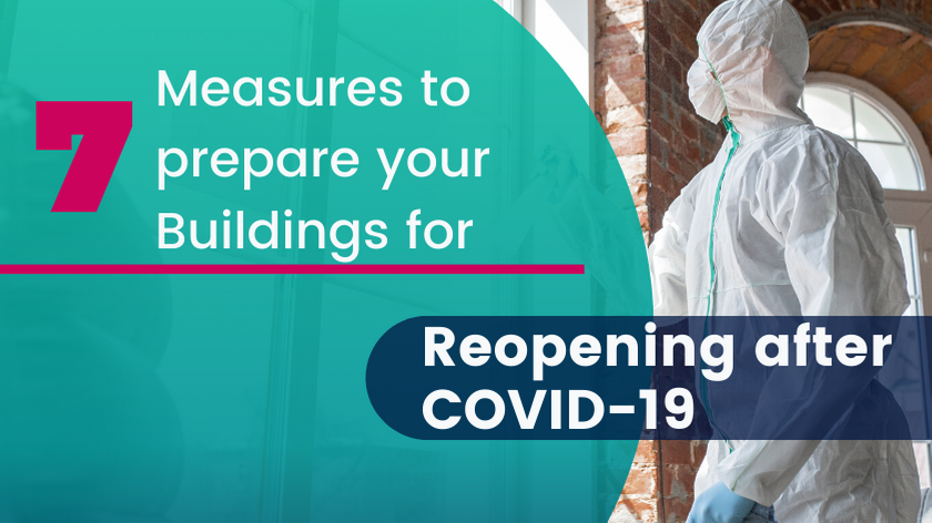7 Measures to prepare your buildings for reopening after COVID-19