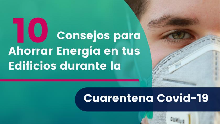 10 consejos para ahorrar energía durante cuarentena Covid 19