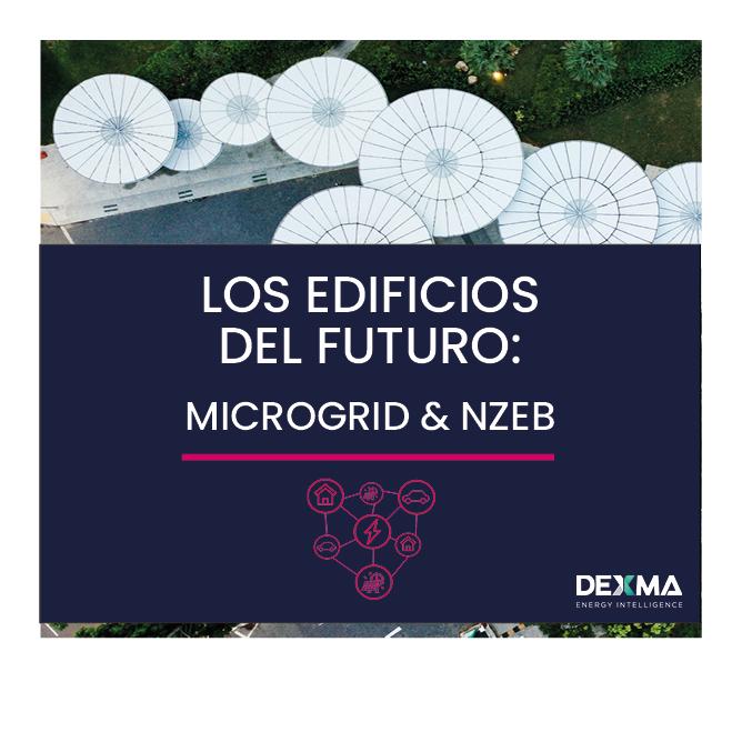 Los Edificios del Futuro: Microgrids y NZEB
