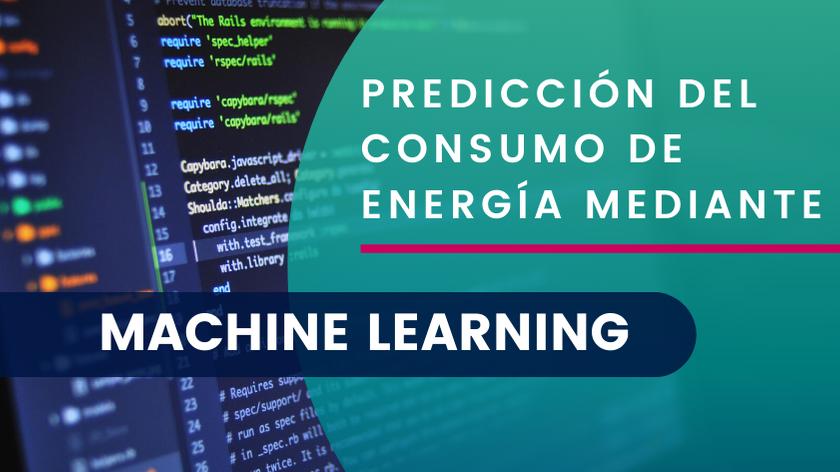 Predicción del consumo energético con machine learning