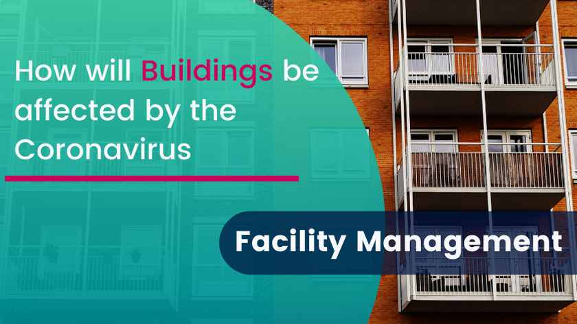 How will buildings be affected by the Coronavirus?