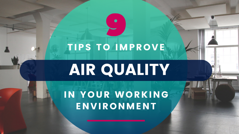 Why is Air Quality important in Working Environments