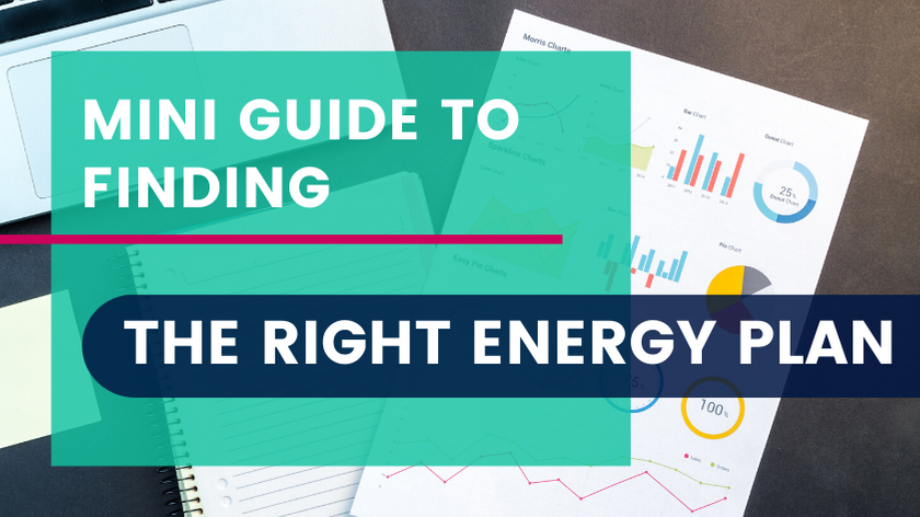 Mini Guide to Finding the Right Energy Plan