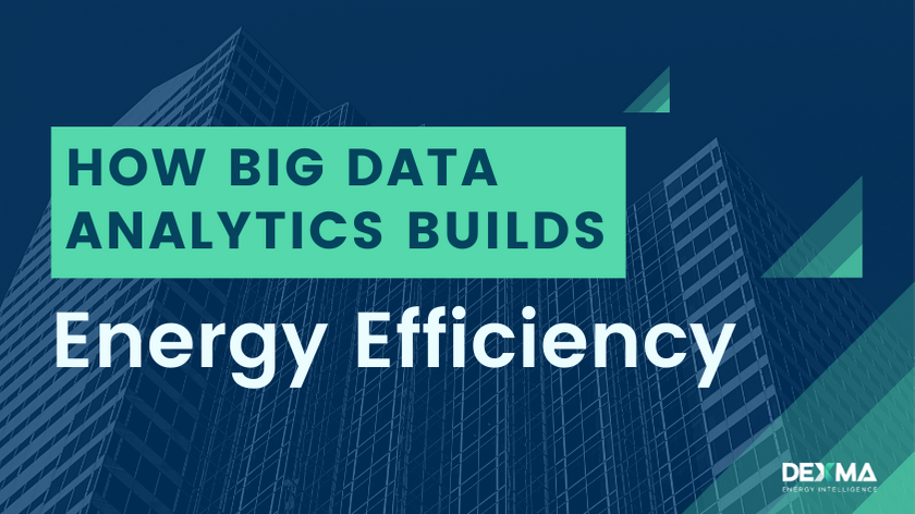 How Big Data Analytics builds Energy Efficiency