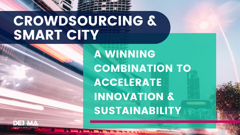 Crowdsourcing & Smart City: A winning combination to accelerate Innovation & Sustainability