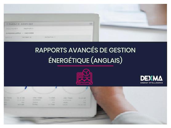 Rapports avancés de Gestion énergétique