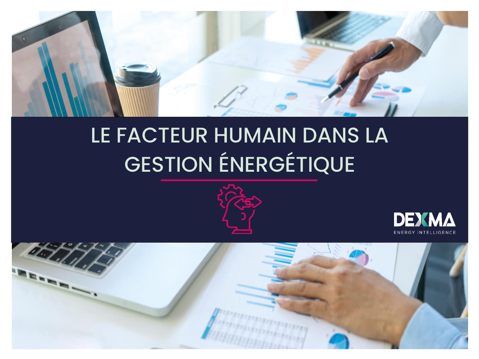 le facteur humain dans la gestion énergétique