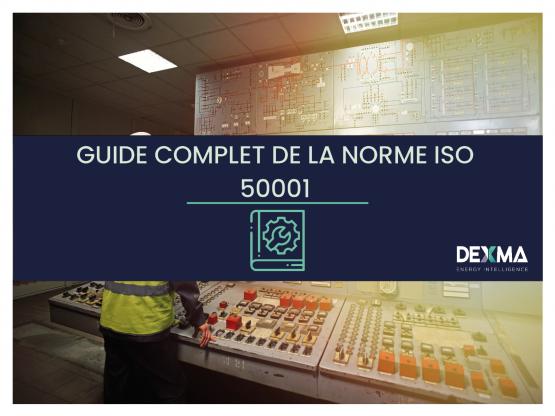 GUIDE COMPLET DE LA NORME ISO 50001