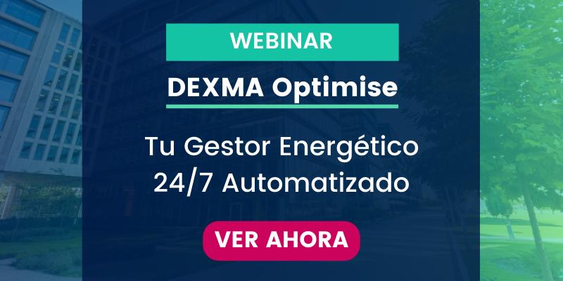 [Webinar] Descubre el nuevo DEXMA Optimise - Tu Gestor Energético 24/7 Automatizado