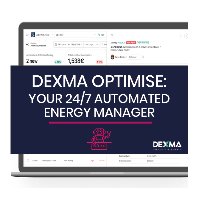 DEXMA OPTIMISE: Your 24/7 Automated energy Manager