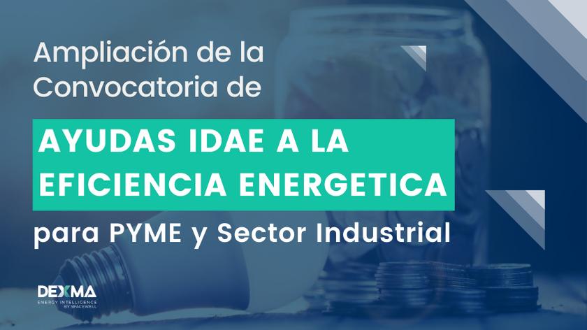 Ampliación Ayudas IDEA a PYME e Industria 2021