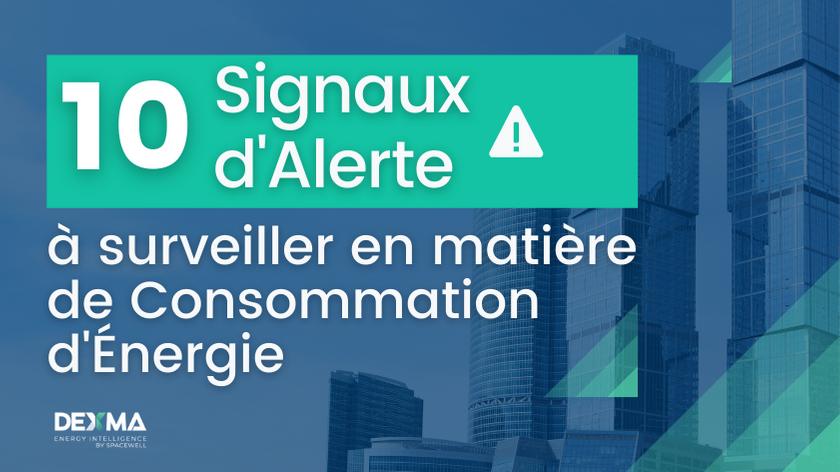 Signaux d'alerte à surveiller en matière de consommation d'énergie
