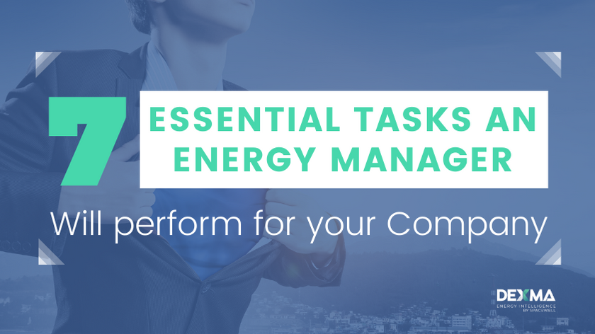 7 tasks a Energy Manager will do for your company
