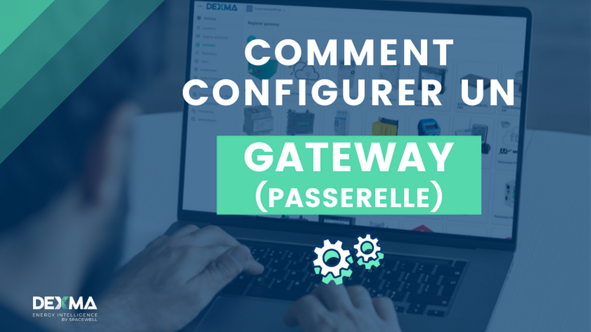 Comment Configurer un Gateway (Passerelle) ? Les Fonctions du Matériel