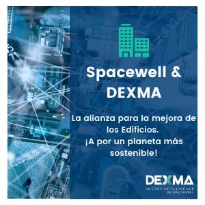 Spacewell & DEXMA: La alianza para la mejora de los Edificios