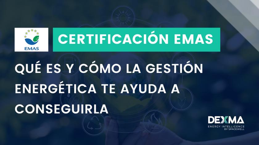 Cómo conseguir la Certificación EMAS